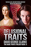 Delusional Traits, the novel