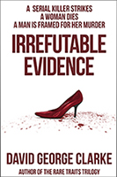Irrefutable Evidence, the novel