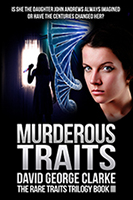 Murderous Traits, the novel